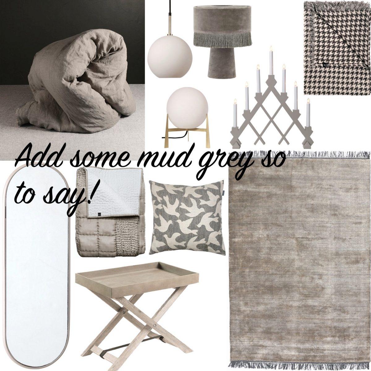 Mud Grey Monokrom